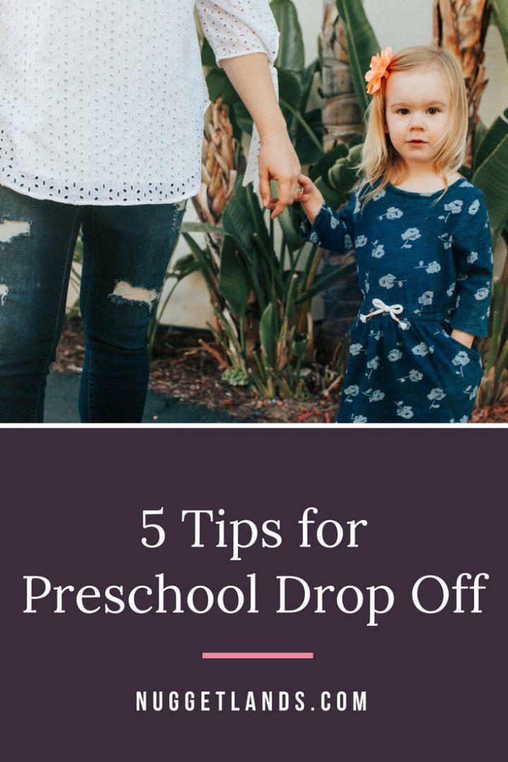 5 Tips for Preschool Drop Off