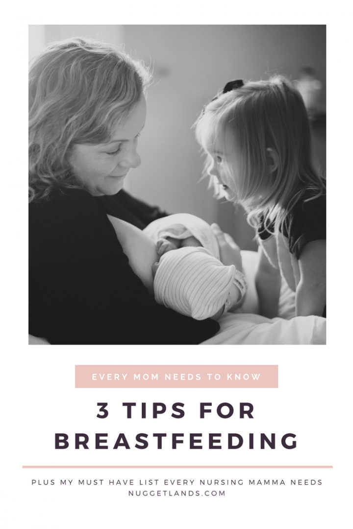 3 Tips for Breastfeeding Success PLUS Must Haves for Every Nursing Mom