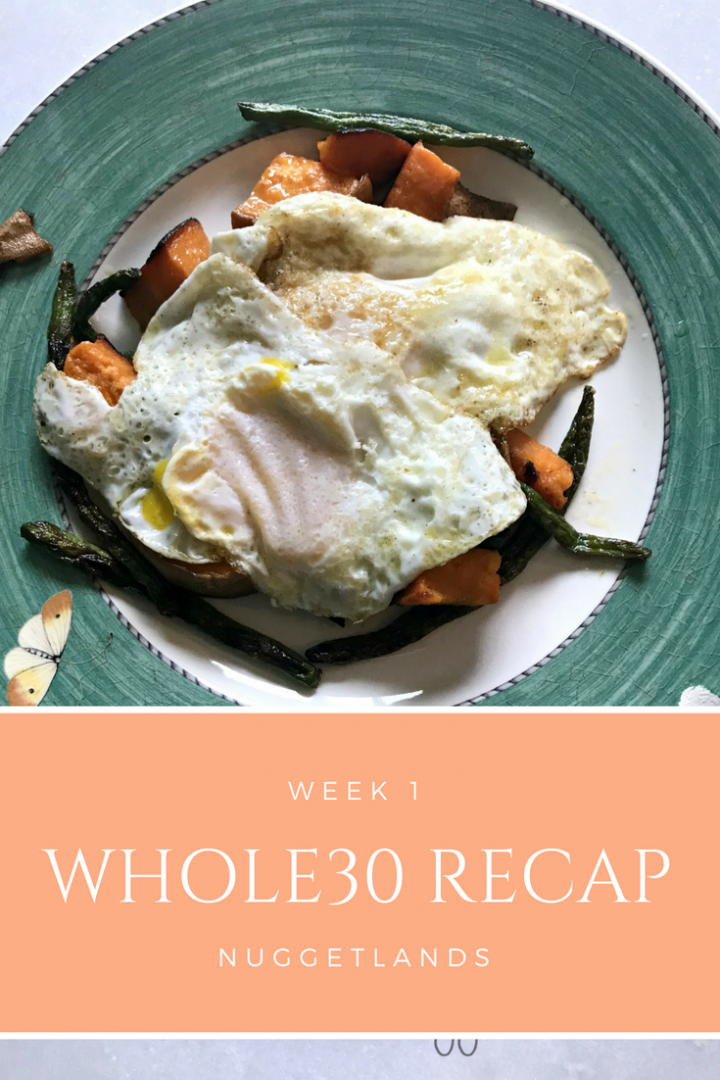 Whole30 Week 1 Recap With Meal Plan