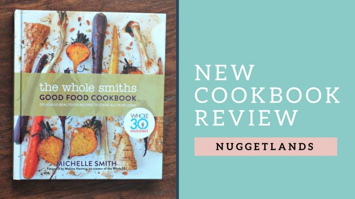 Cookbook Review – The Whole Smiths Good Food