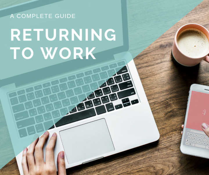 Returning to work is all about planning