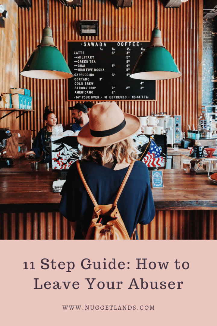 11 Step Guide: How to Leave Your Abuser